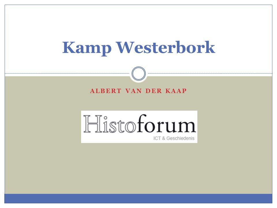 ALBERT VAN DER KAAP Kamp Westerbork