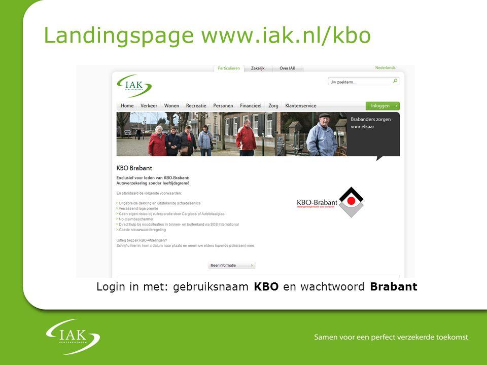 Landingspage www.iak.nl/kbo Login in met: gebruiksnaam KBO en wachtwoord Brabant
