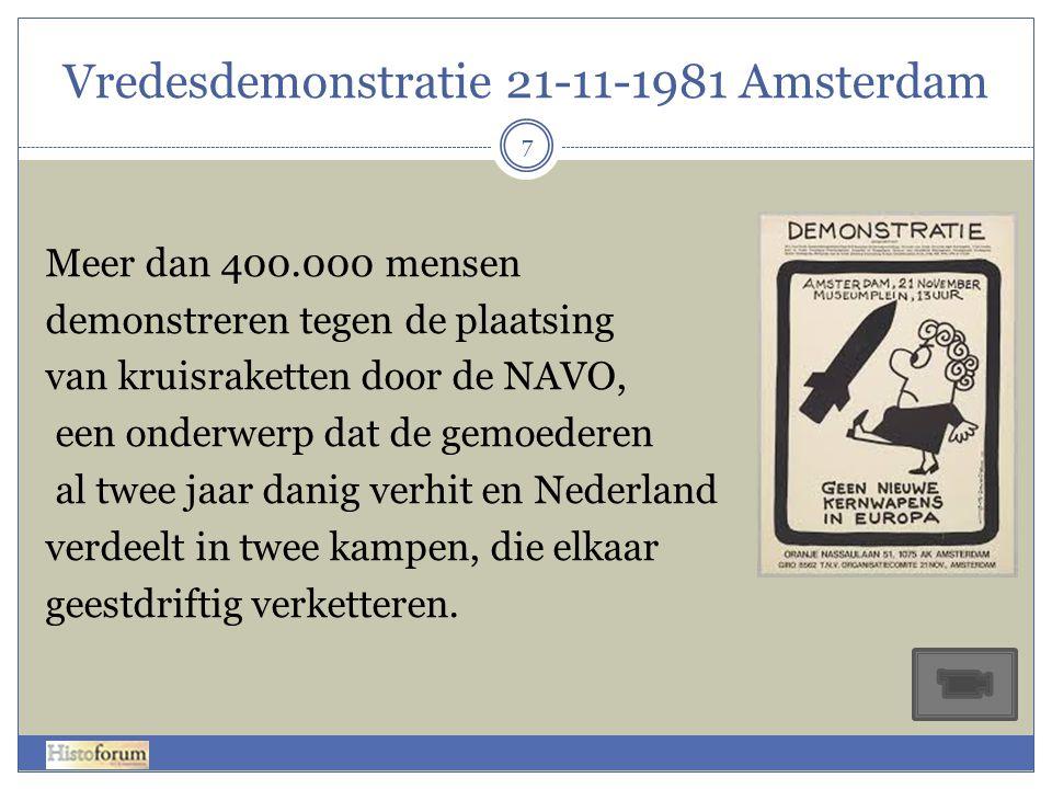 Vredesdemonstratie 21-11-1981 Amsterdam 7 Meer dan 400.000 mensen demonstreren tegen de plaatsing van kruisraketten door de NAVO, een onderwerp dat de