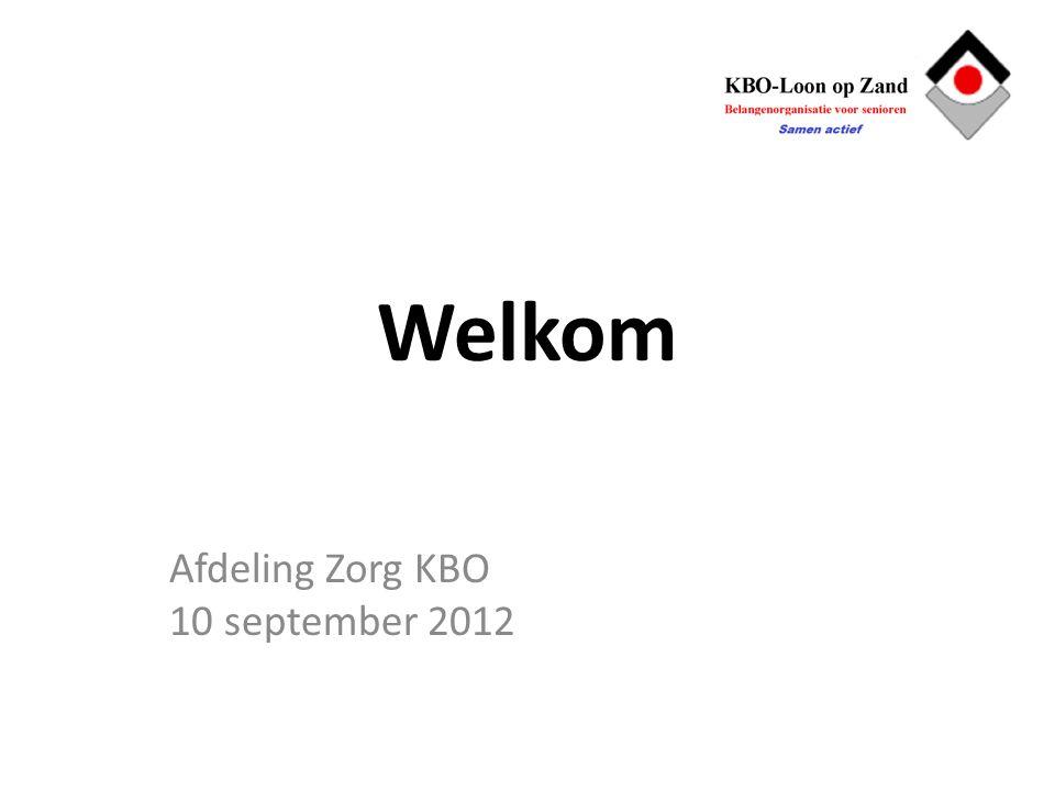 Welkom Afdeling Zorg KBO 10 september 2012