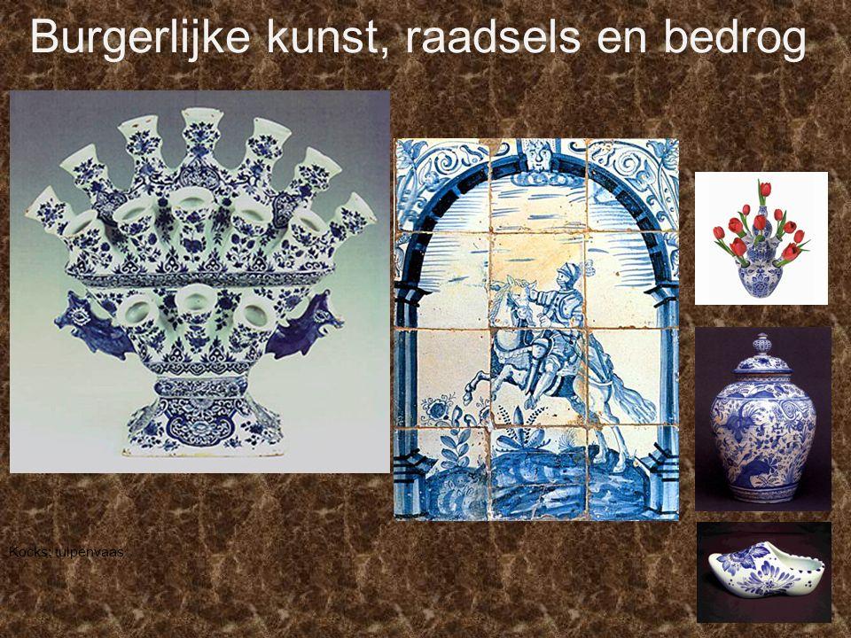 Burgerlijke kunst, raadsels en bedrog Kocks: tulpenvaas