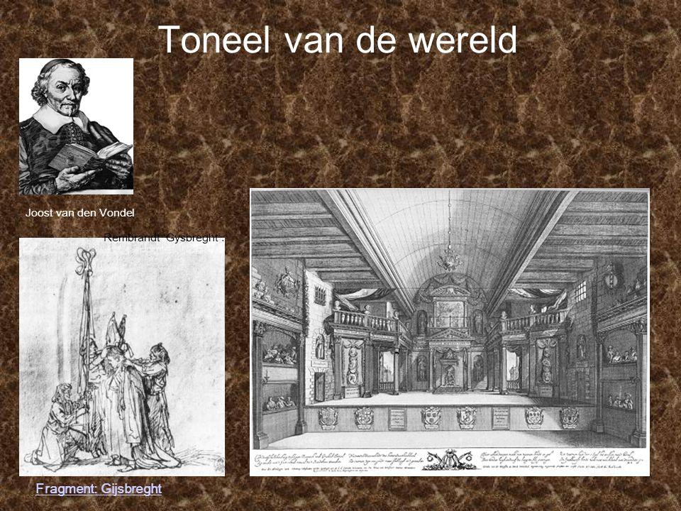 Joost van den Vondel Rembrandt ' Gysbreght '. Fragment: Gijsbreght