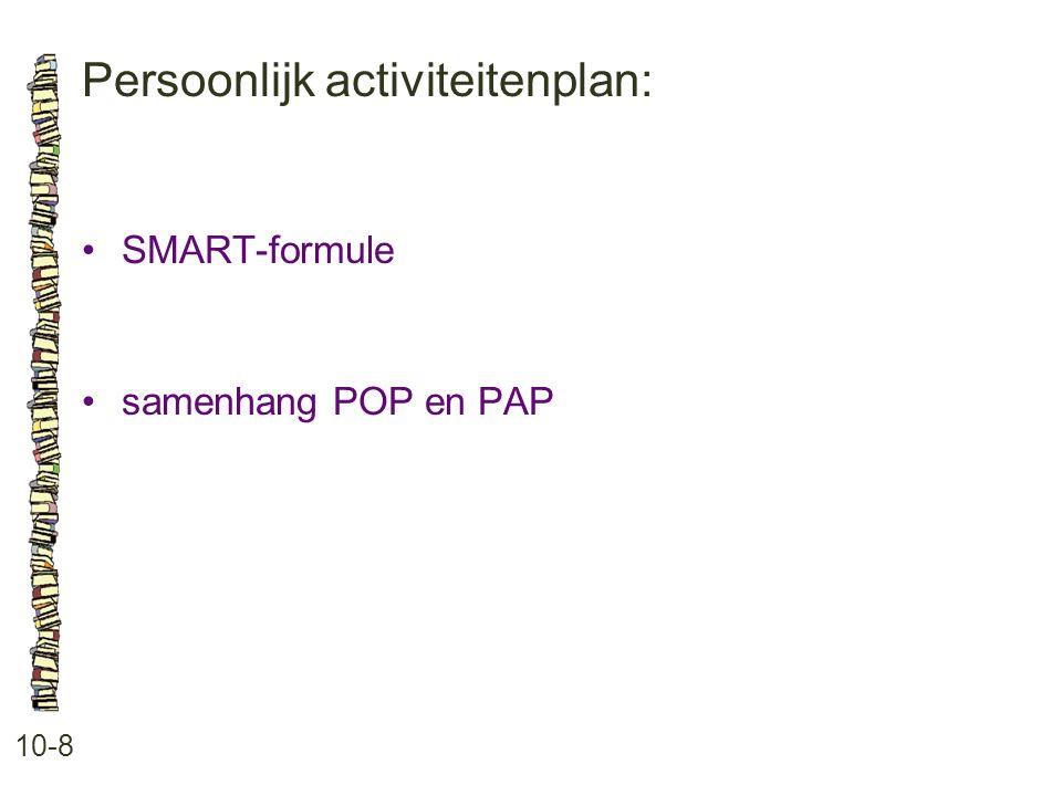 Persoonlijk activiteitenplan: 10-8 SMART-formule samenhang POP en PAP