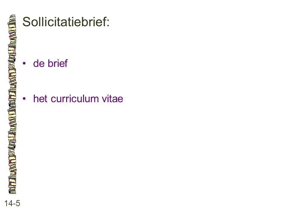 Sollicitatiebrief: 14-5 de brief het curriculum vitae