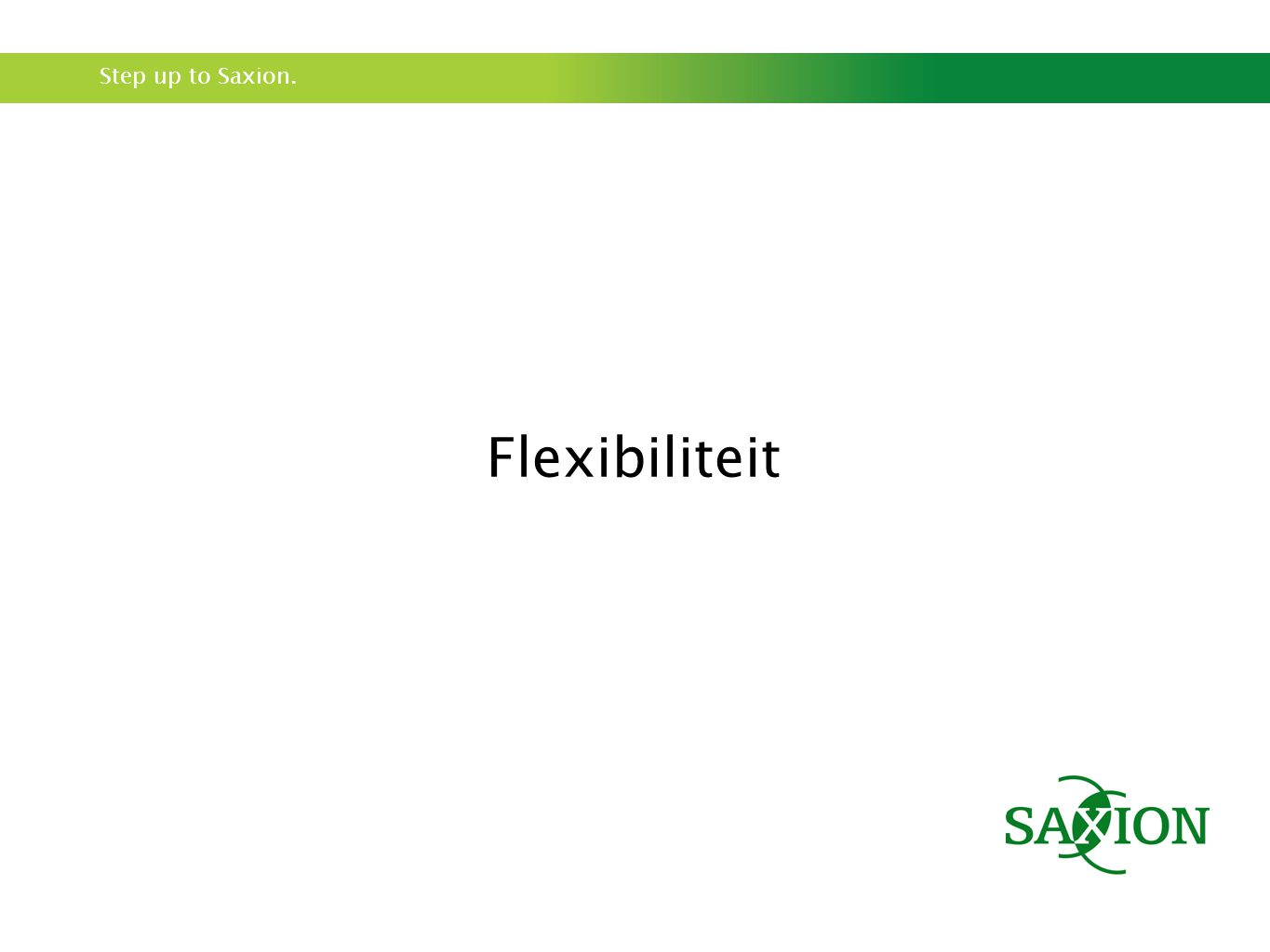 Step up to Saxion. Flexibiliteit
