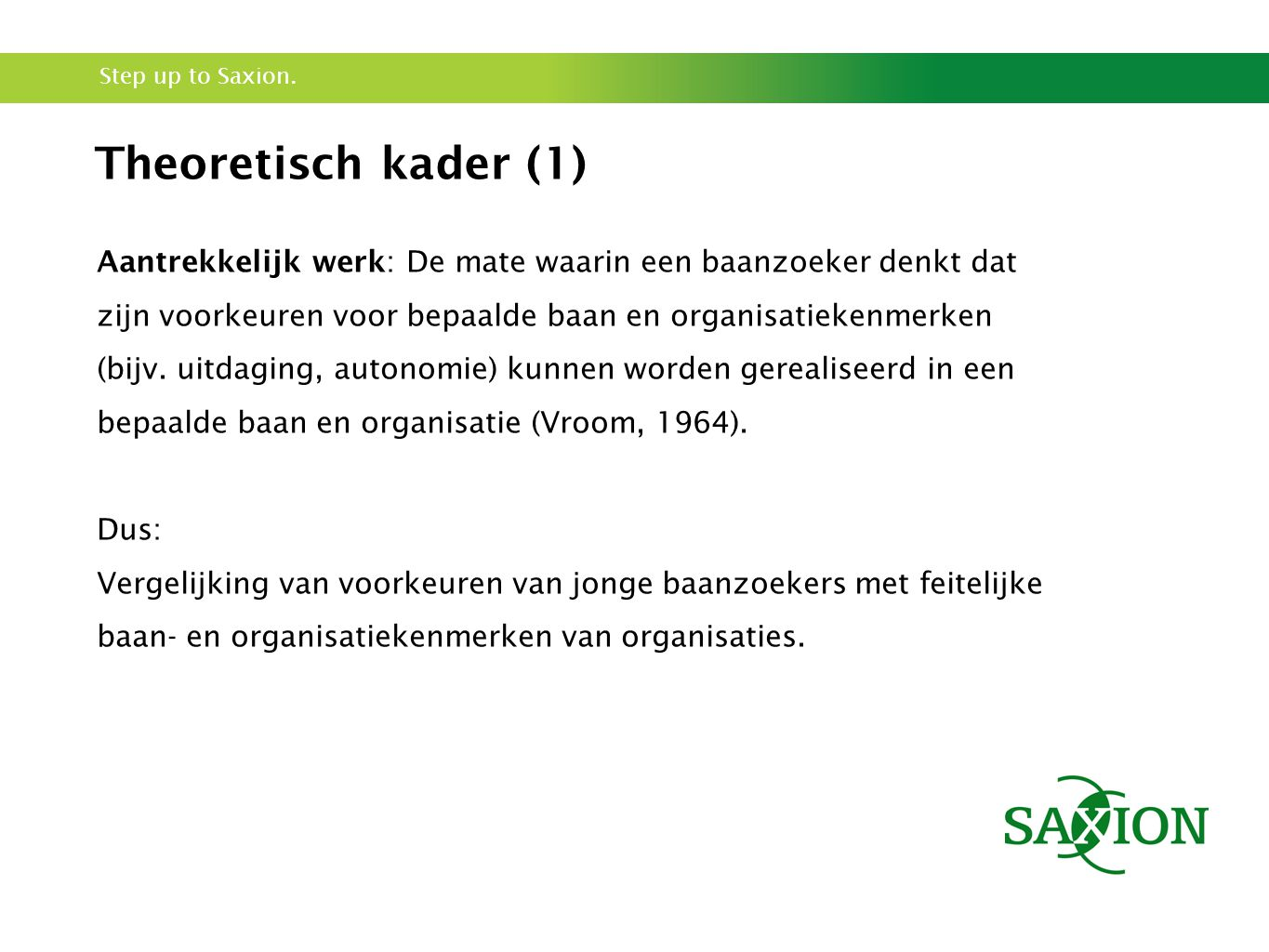 Step up to Saxion.
