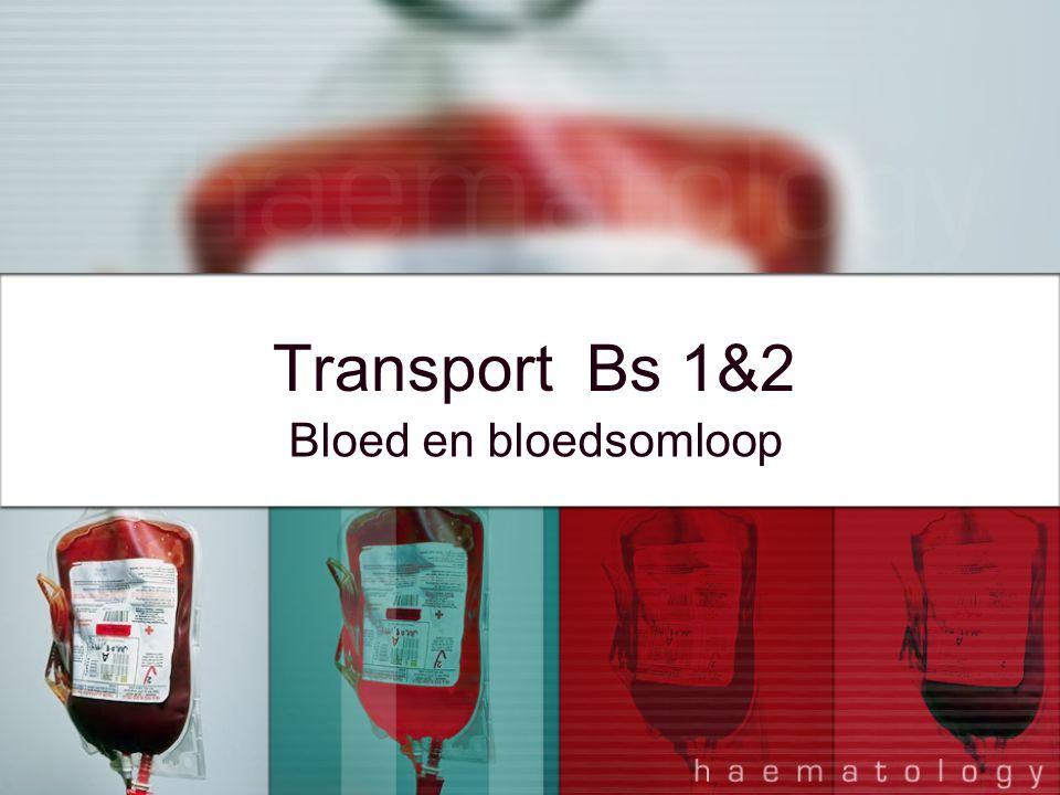 Transport Bs 1&2 Bloed en bloedsomloop