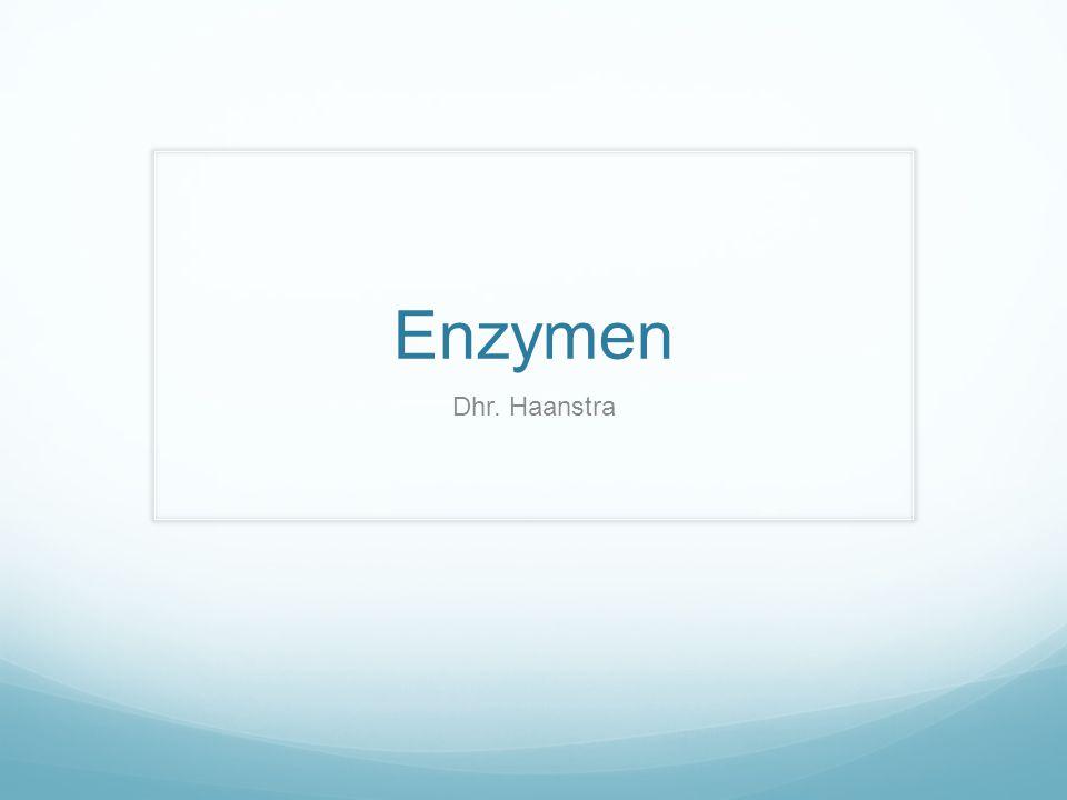 Enzymen Wat zijn het.