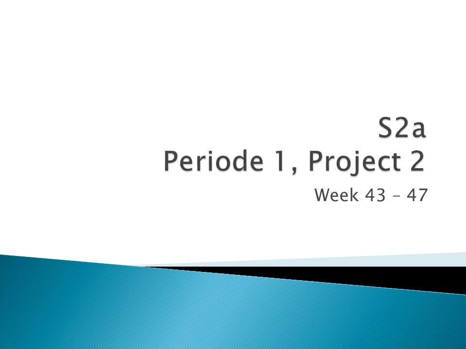Week 43 – 47