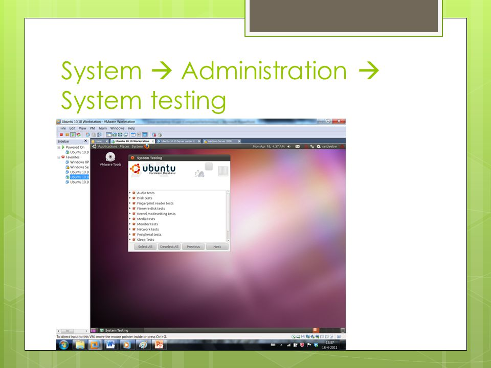 System  Administration  System testing