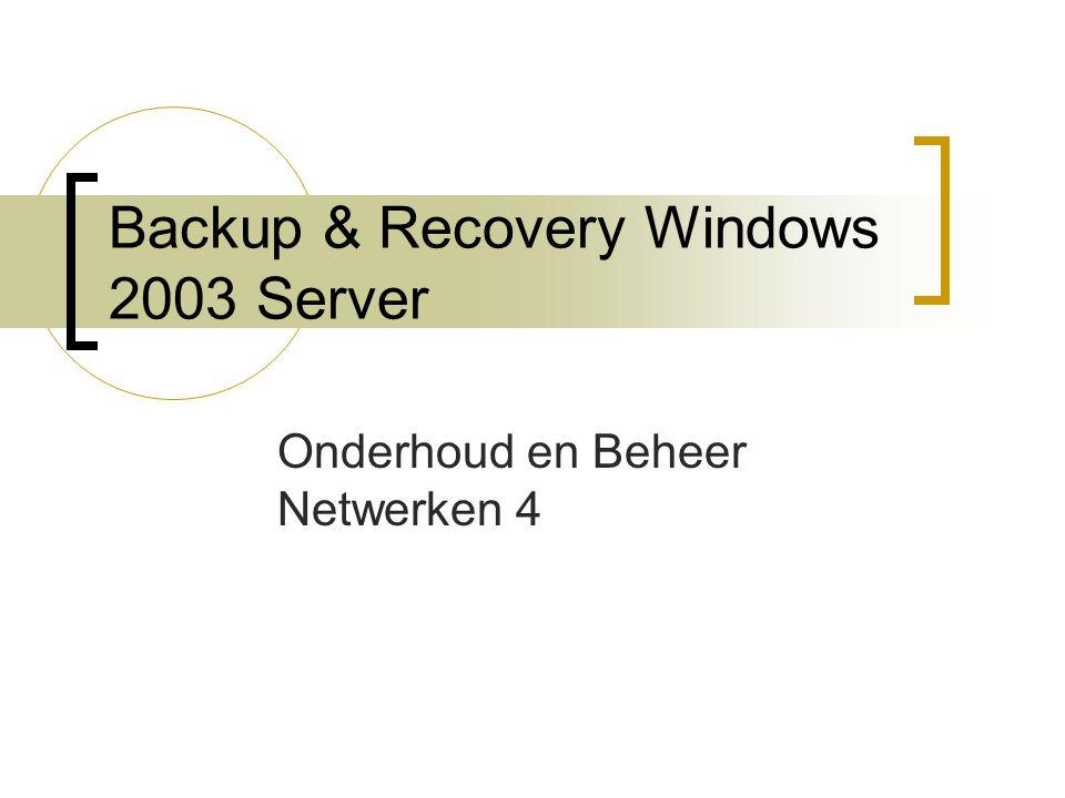 Backup software en hardware Twee soorten apparaten:  Tapestations  Schijven Géén ondersteuning voor cd en dvd in NTBACKUP.EXE!