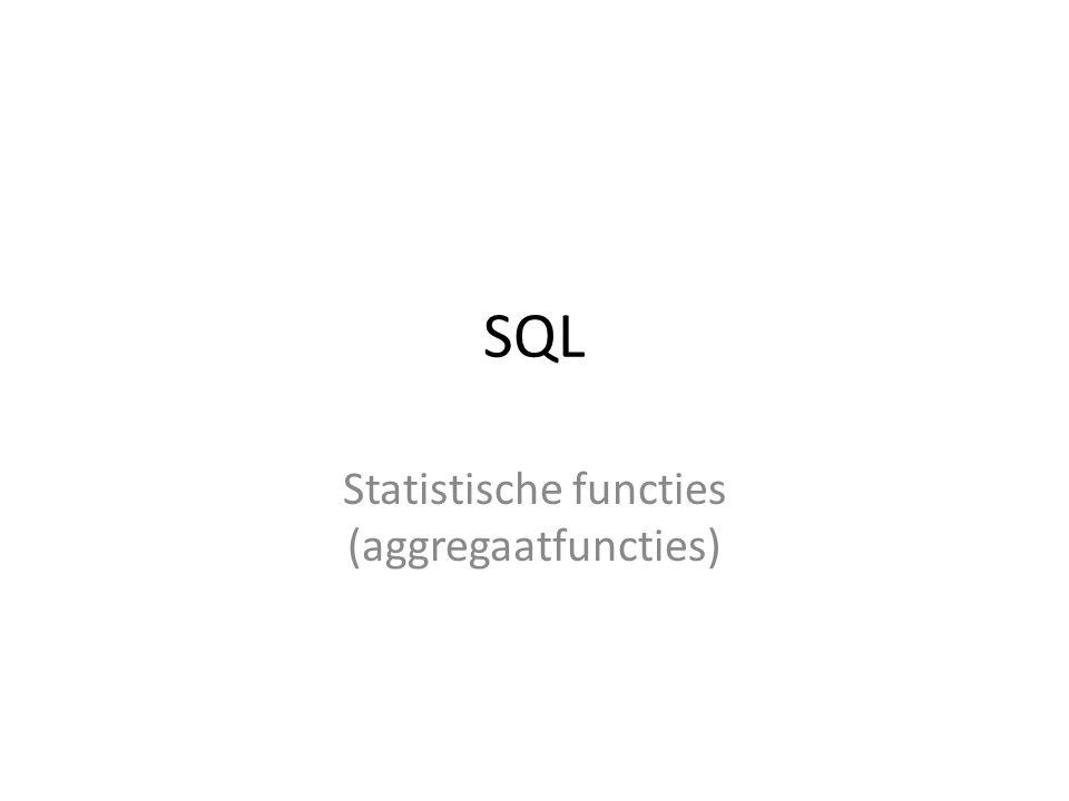 SQL Statistische functies (aggregaatfuncties)