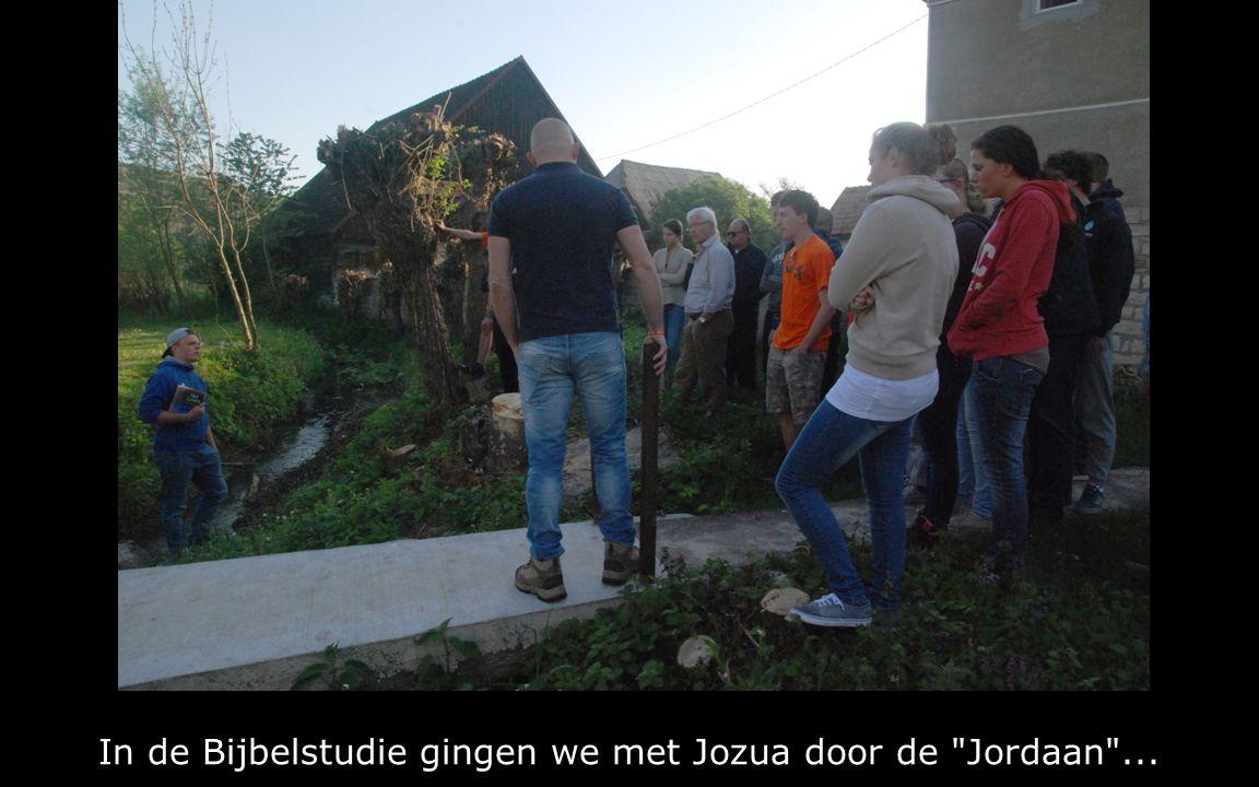 In de Bijbelstudie gingen we met Jozua door de Jordaan ...