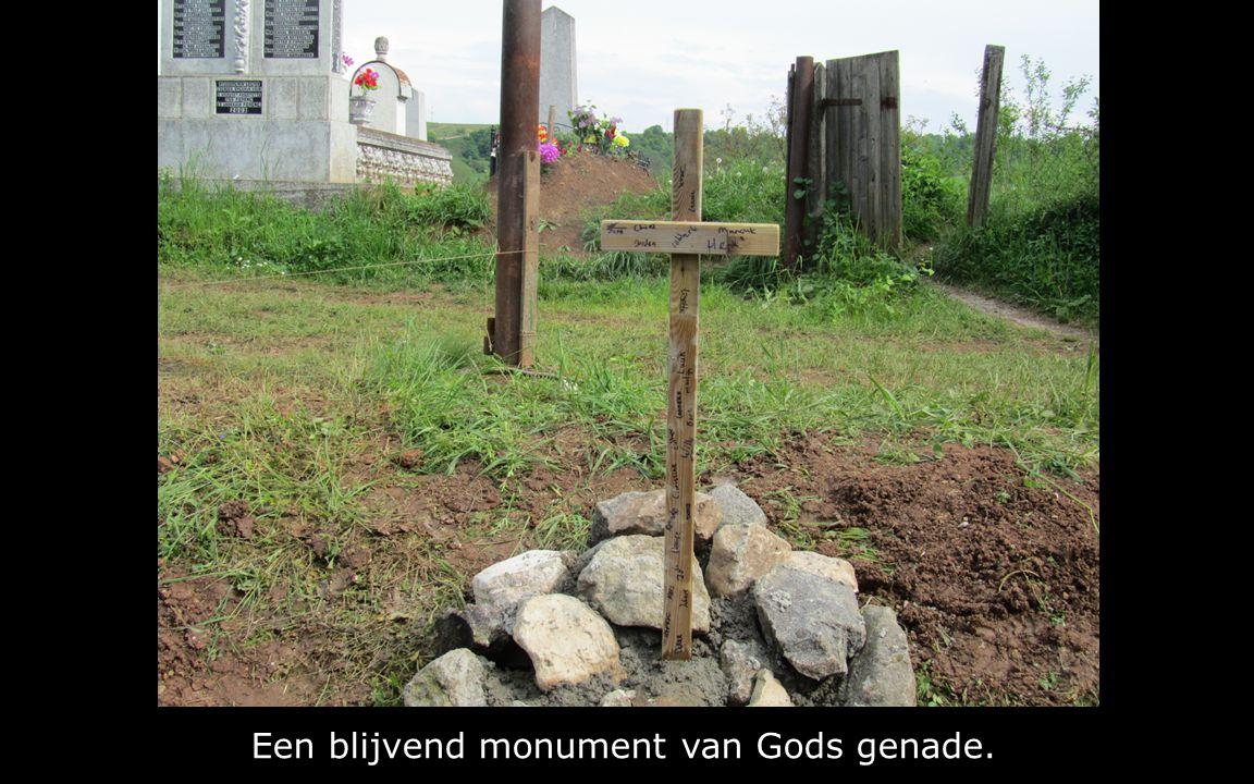 Een blijvend monument van Gods genade.