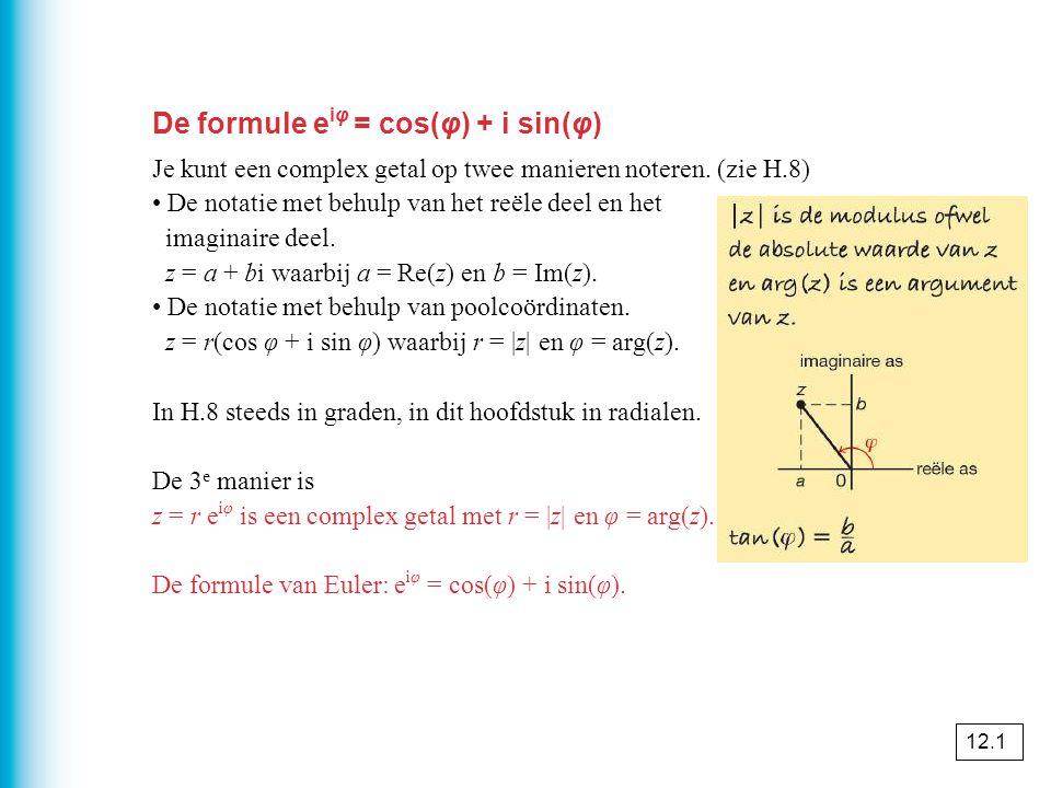 De functies f(z) = e z en g(z) = ln(z) De functie f(z) = e x beeldt de reële as af op de positieve reële as beeldt de imaginaire as af op de eenheidscirkel is periodiek met periode 2πi.
