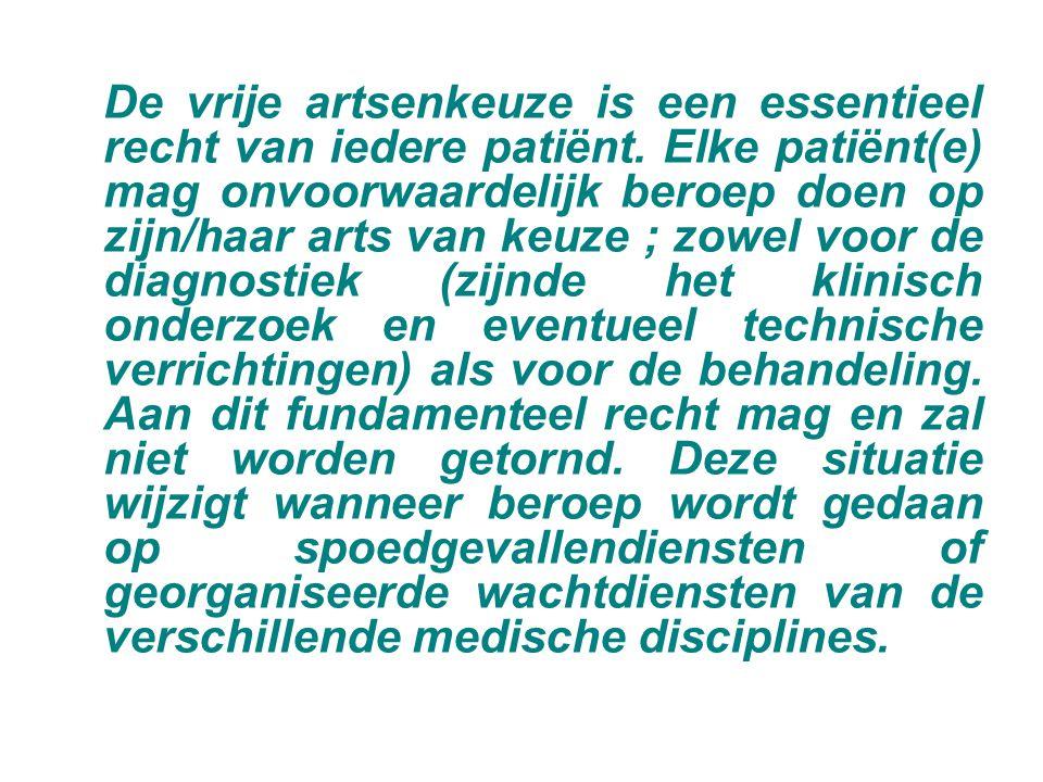 De vrije artsenkeuze is een essentieel recht van iedere patiënt.