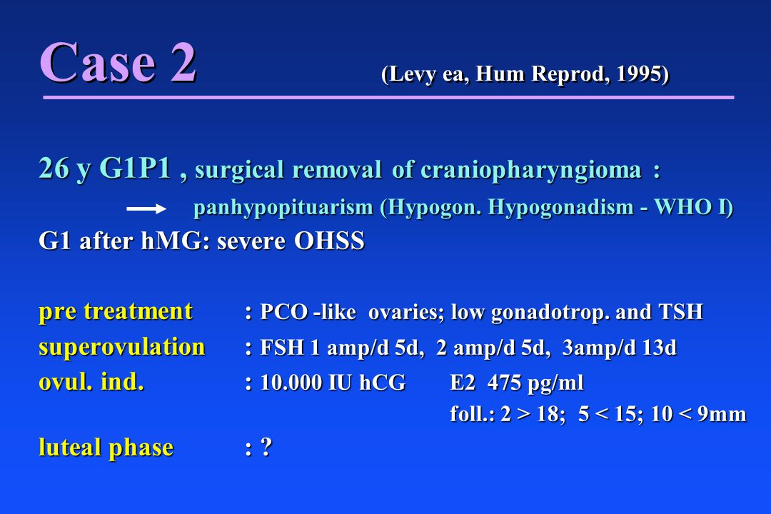 paracentesis in severe OHSS: indications n n need for symptomatic pain relief n n tense ascites n n oliguria with impaired renal function n n hemoconcentration unresponsive to medical treatment