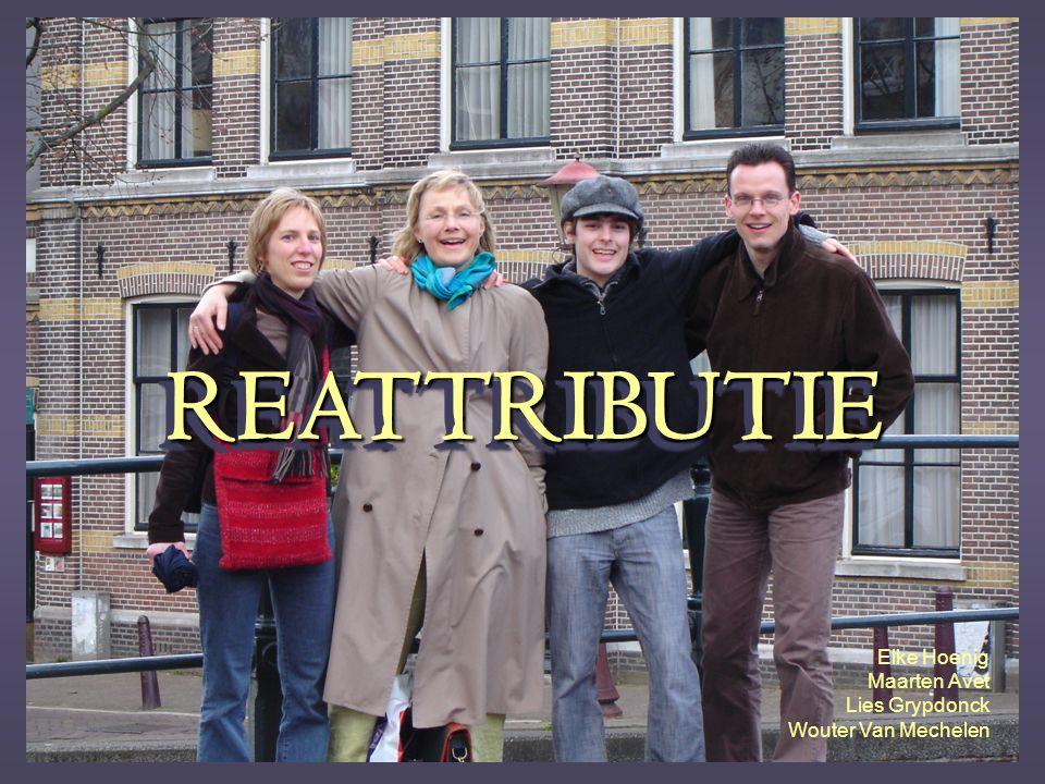 REATTRIBUTIEREATTRIBUTIE Elke Hoenig Maarten Avet Lies Grypdonck Wouter Van Mechelen