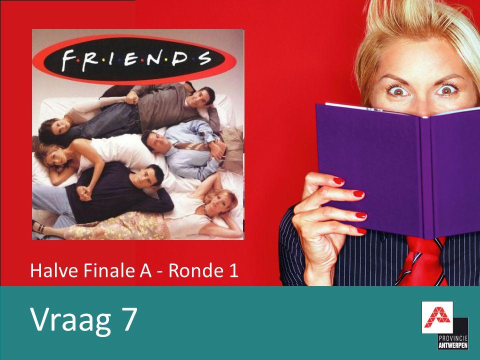 Halve Finale A - Ronde 1 Vraag 7