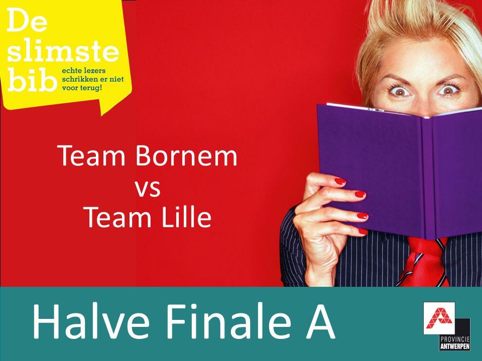 Halve Finale A Team Bornem vs Team Lille