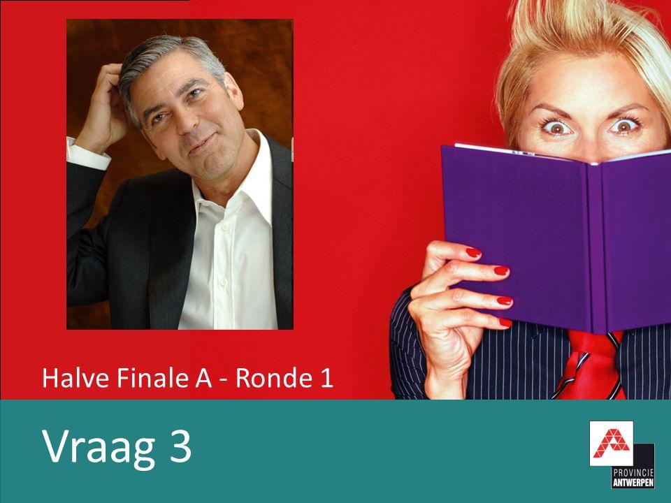 Halve Finale A - Ronde 1 Vraag 4