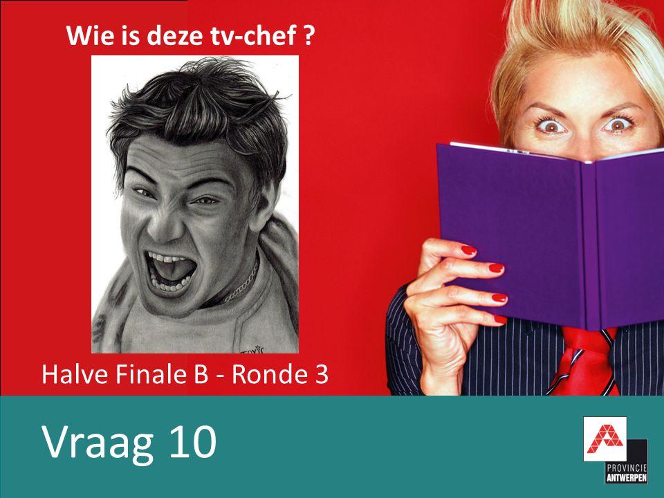 Halve Finale B - Ronde 3 Vraag 10 Wie is deze tv-chef ?