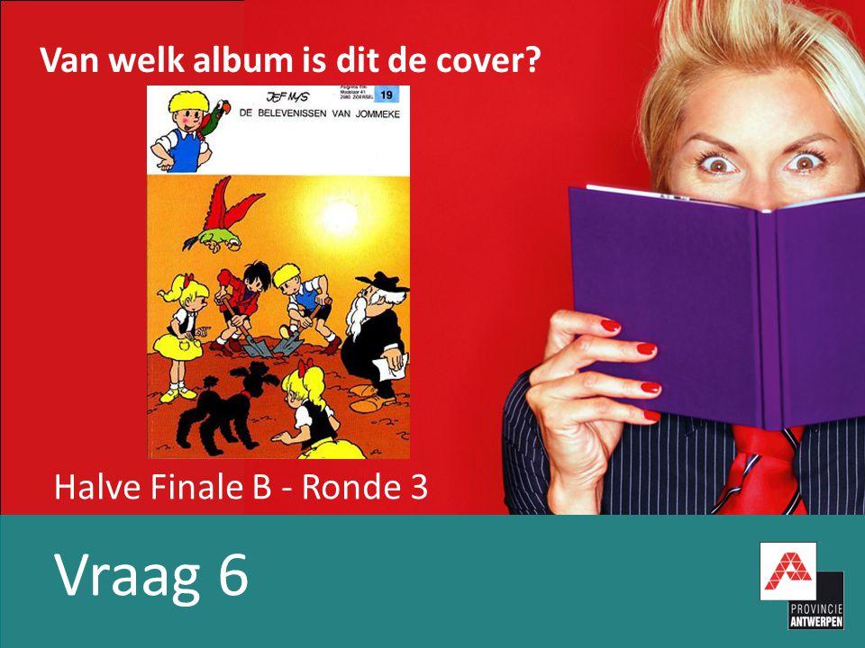Halve Finale B - Ronde 3 Vraag 6 Van welk album is dit de cover