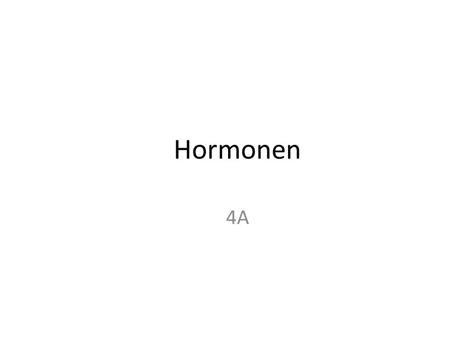 Hormonen 4A