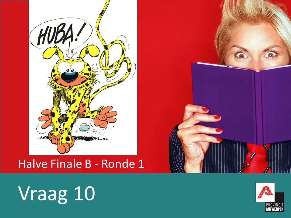 Halve Finale B - Ronde 1 Vraag 10