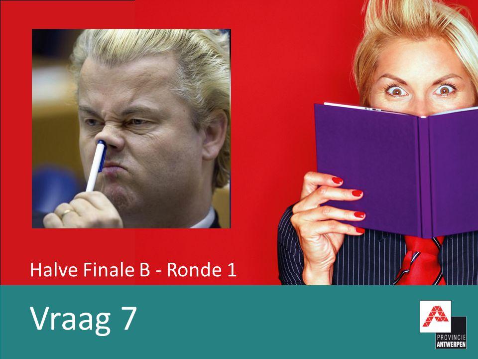 Halve Finale B - Ronde 1 Vraag 7