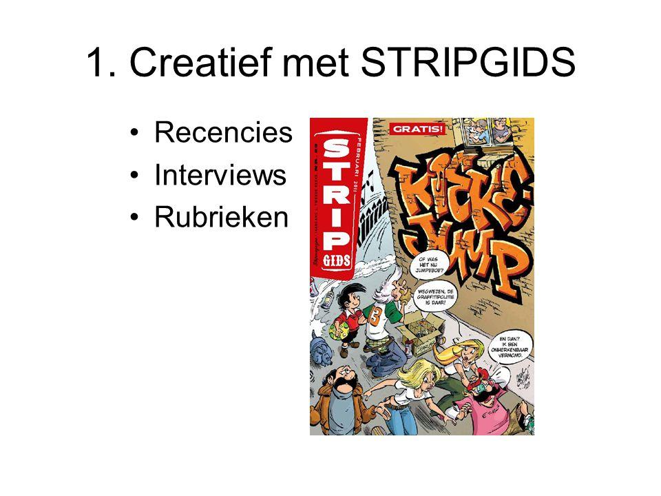 1. Creatief met STRIPGIDS Recencies Interviews Rubrieken