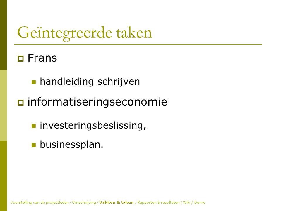 Geïntegreerde taken  Frans handleiding schrijven  informatiseringseconomie investeringsbeslissing, businessplan.