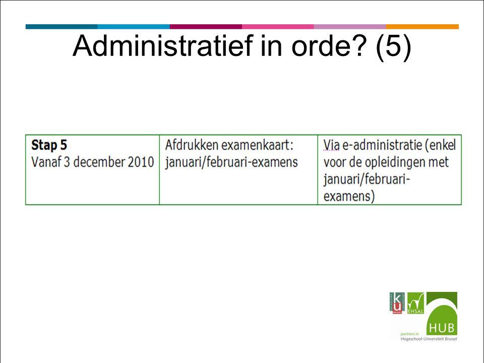 Administratief in orde? (5)