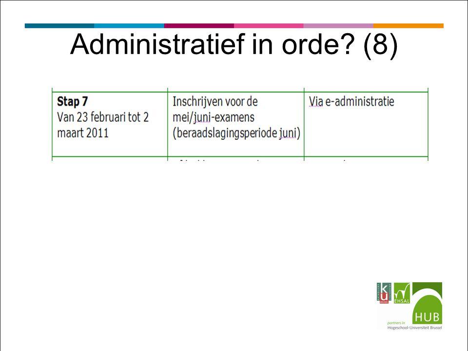 Administratief in orde? (8)