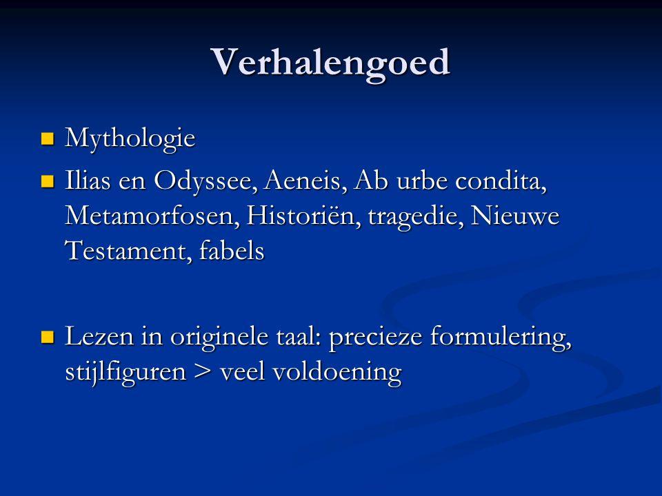 Verhalengoed Mythologie Mythologie Ilias en Odyssee, Aeneis, Ab urbe condita, Metamorfosen, Historiën, tragedie, Nieuwe Testament, fabels Ilias en Ody