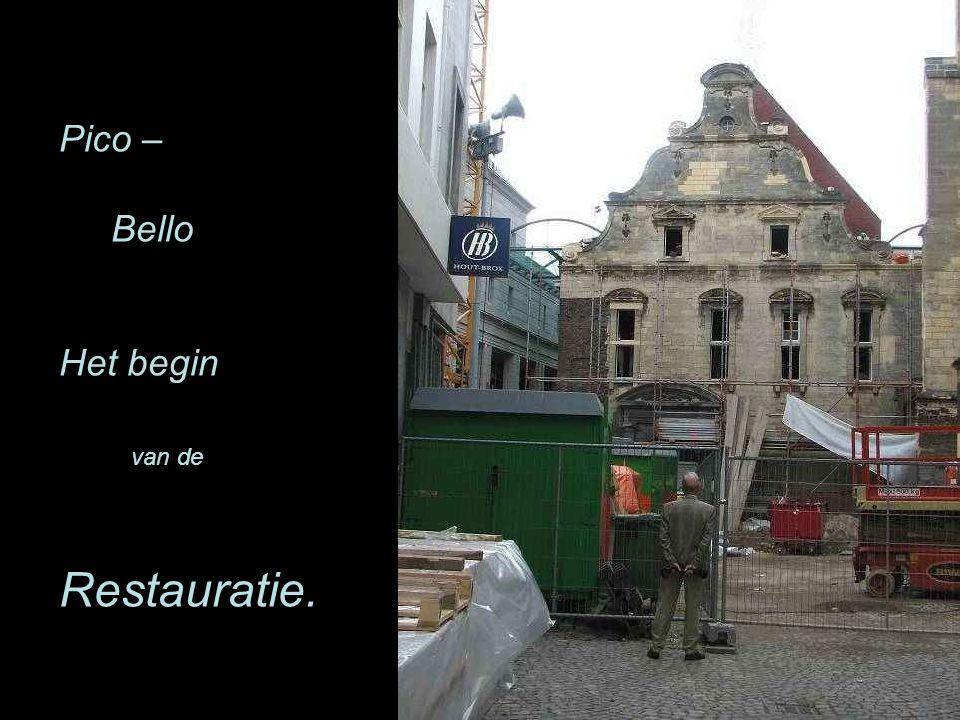 Pico Pico – Bello Het begin van de Restauratie.