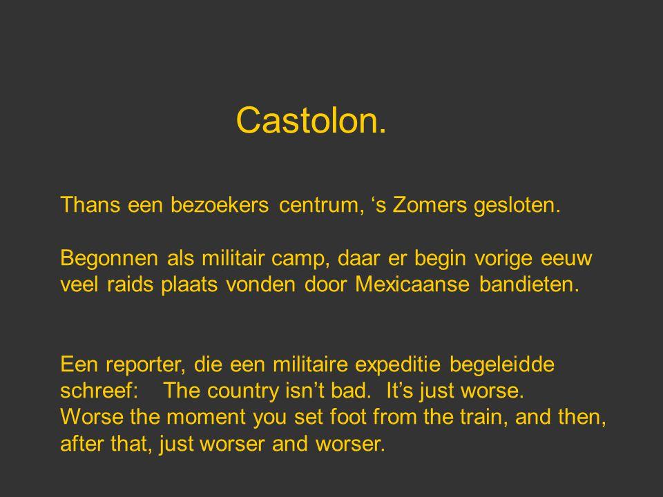 Castolon. Thans een bezoekers centrum, 's Zomers gesloten. Begonnen als militair camp, daar er begin vorige eeuw veel raids plaats vonden door Mexicaa