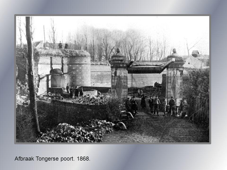 Afbraak Tongerse poort. 1868.