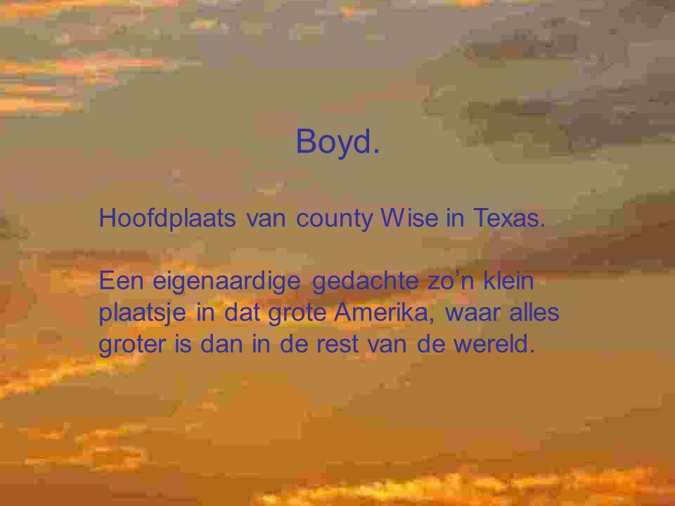 Boyd. Hoofdplaats van county Wise in Texas.