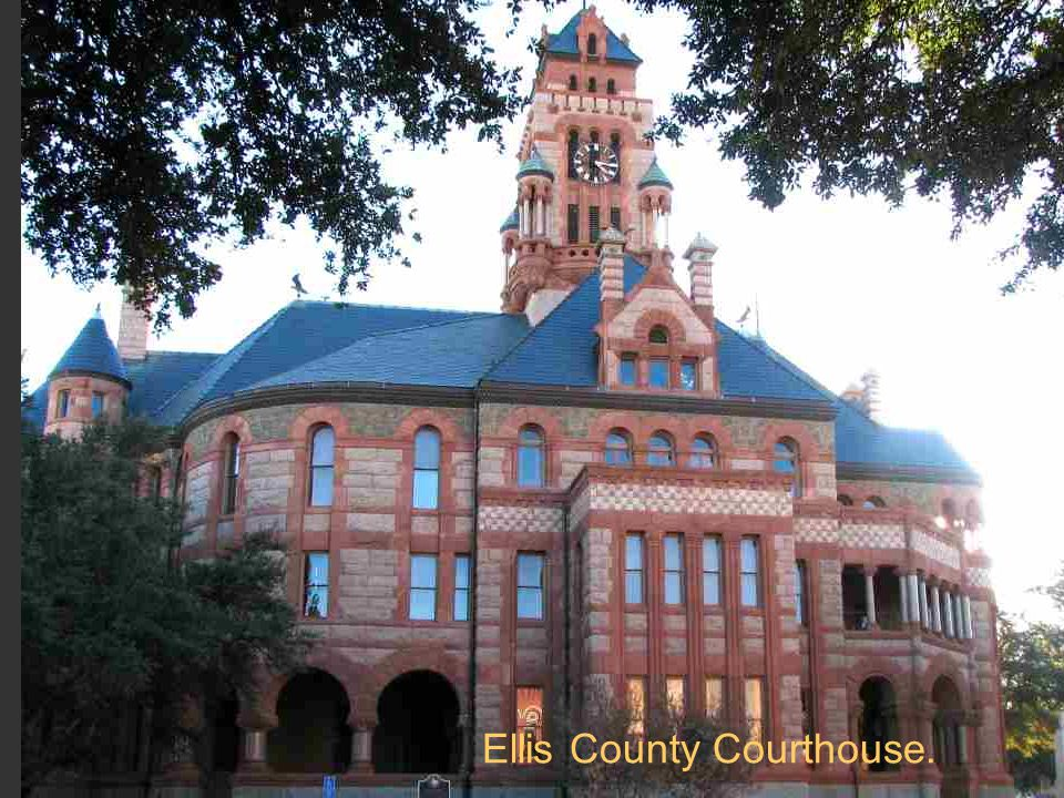 Ellis County Courthouse.