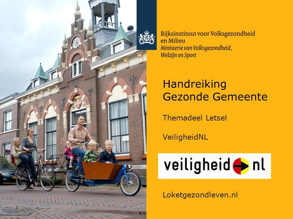 Handreiking Gezonde Gemeente 1 Themadeel Letsel VeiligheidNL Loketgezondleven.nl