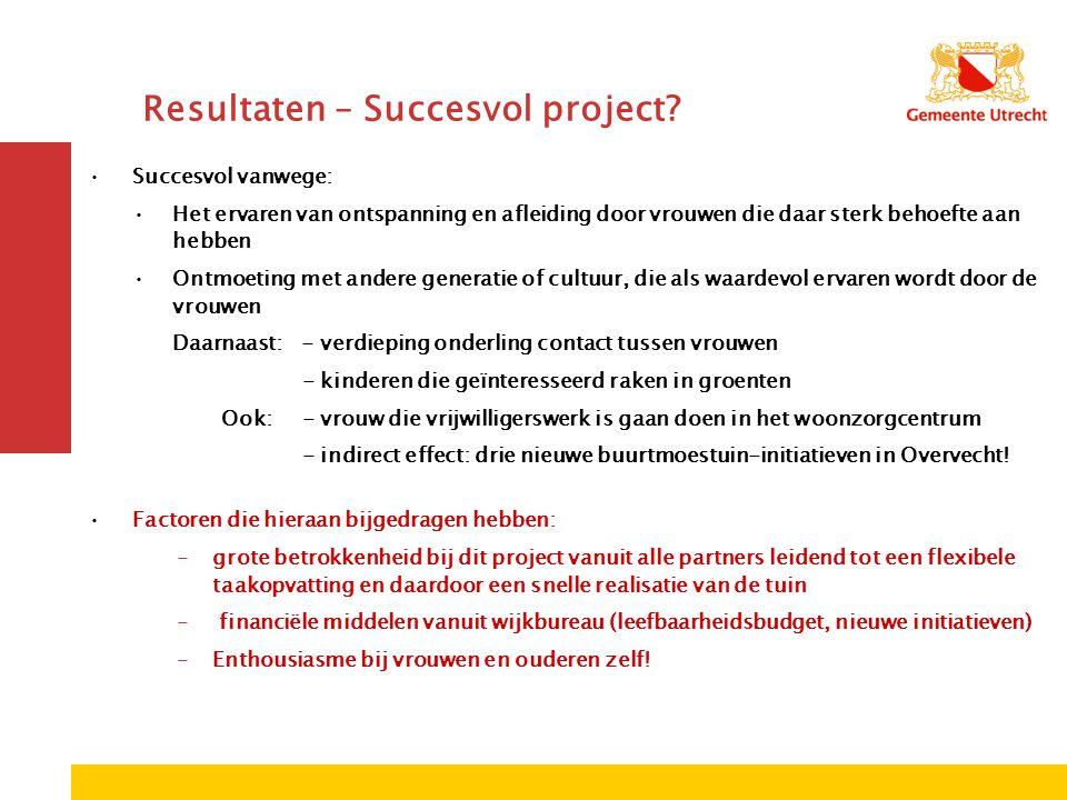 Resultaten – Succesvol project.