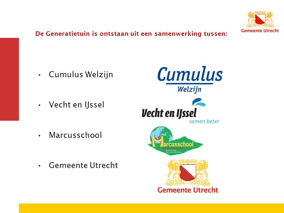 Cumulus Welzijn Vecht en IJssel Marcusschool Gemeente Utrecht De Generatietuin is ontstaan uit een samenwerking tussen: