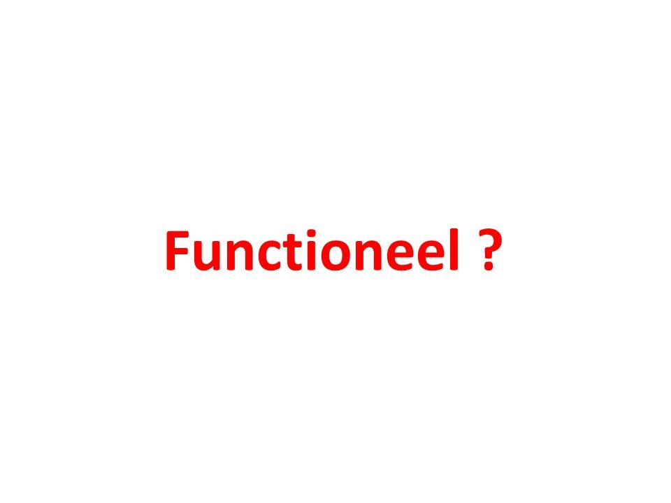 Functioneel ?
