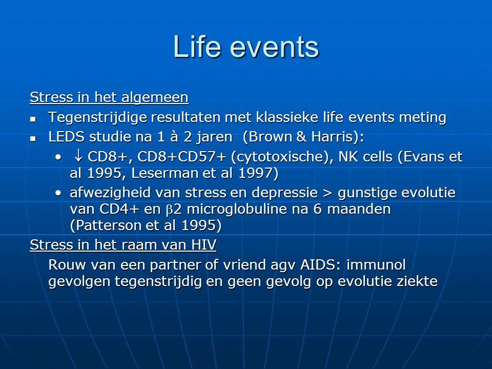 Life events Stress in het algemeen Tegenstrijdige resultaten met klassieke life events meting Tegenstrijdige resultaten met klassieke life events meti