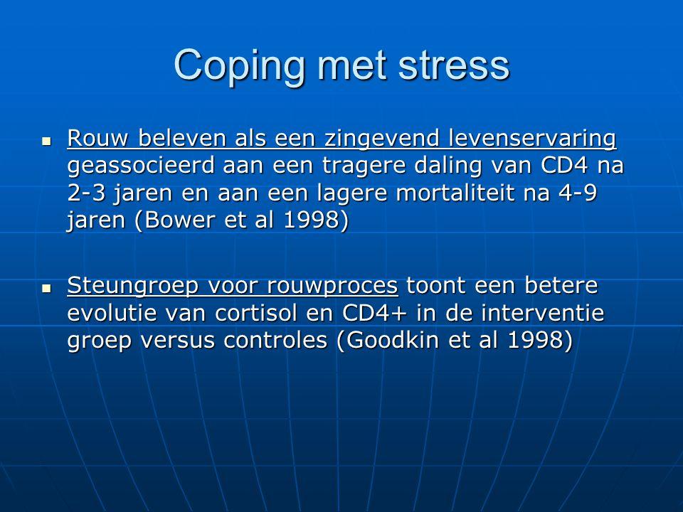 Coping met stress Rouw beleven als een zingevend levenservaring geassocieerd aan een tragere daling van CD4 na 2-3 jaren en aan een lagere mortaliteit
