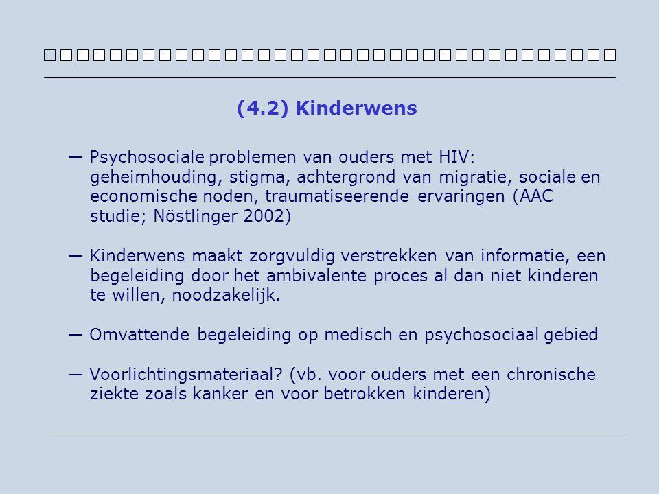 — Psychosociale problemen van ouders met HIV: geheimhouding, stigma, achtergrond van migratie, sociale en economische noden, traumatiseerende ervaring