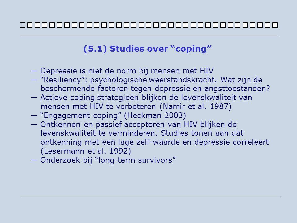 — Depressie is niet de norm bij mensen met HIV — Resiliency : psychologische weerstandskracht.