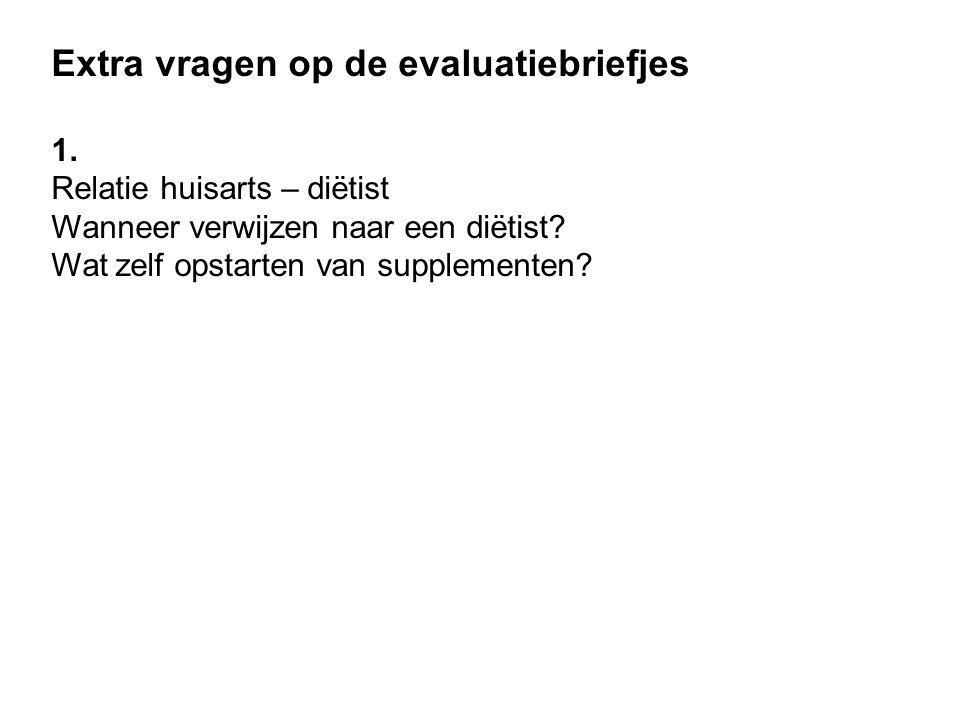 Extra vragen op de evaluatiebriefjes 1.