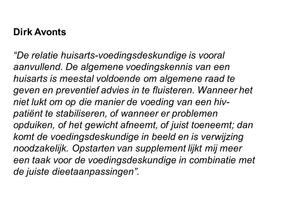 Dirk Avonts De relatie huisarts-voedingsdeskundige is vooral aanvullend.